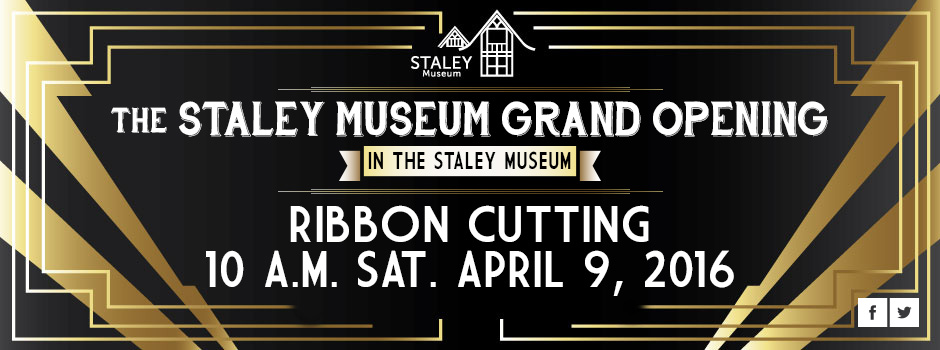 Staley Museum Grand Opening Ribbon Cutting Event